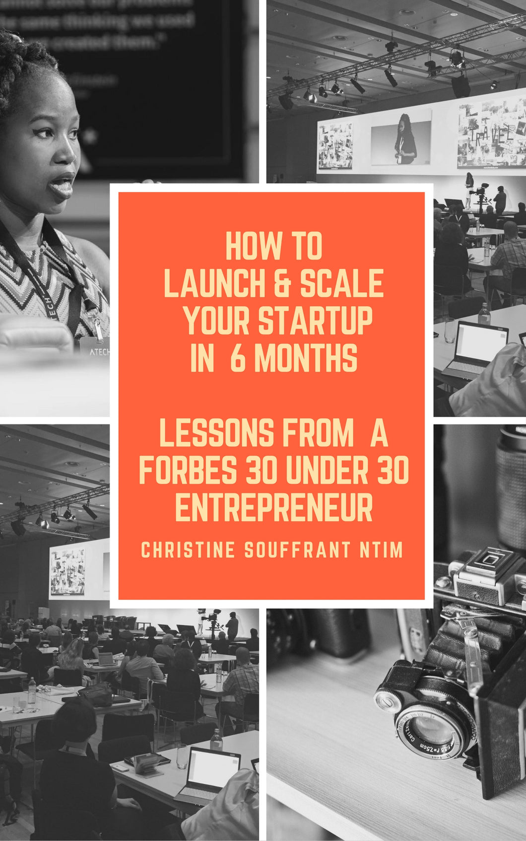 How to Launch & Scale Your Startup in 6 Months / Lessons from a Forbes 30Under30 Entrepreneur