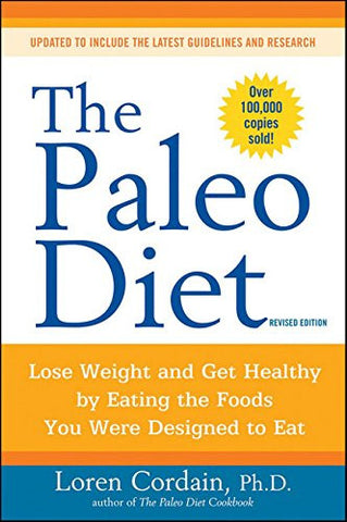 The Paleo Diet: Lose Weight and Get Healthy