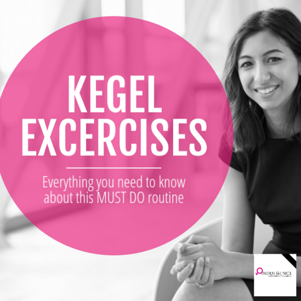 KEGELS | YOU SHOULD BE DOING THEM!