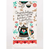 Congratulations You Turned My Kitchen Into a Shithole Kitchen Towel - www.indulgencenaughtyshop.com