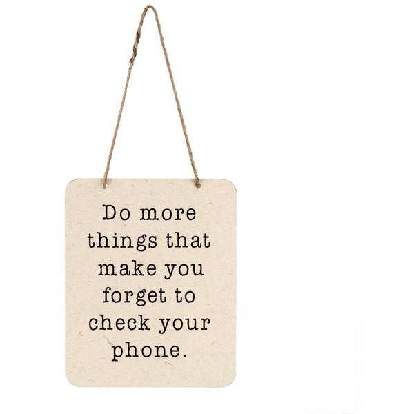 Forget Your Phone Sign - www.indulgencenaughtyshop.com