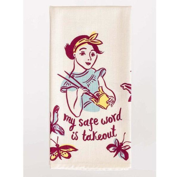 My Safe Word Is Takeout Kitchen Towel