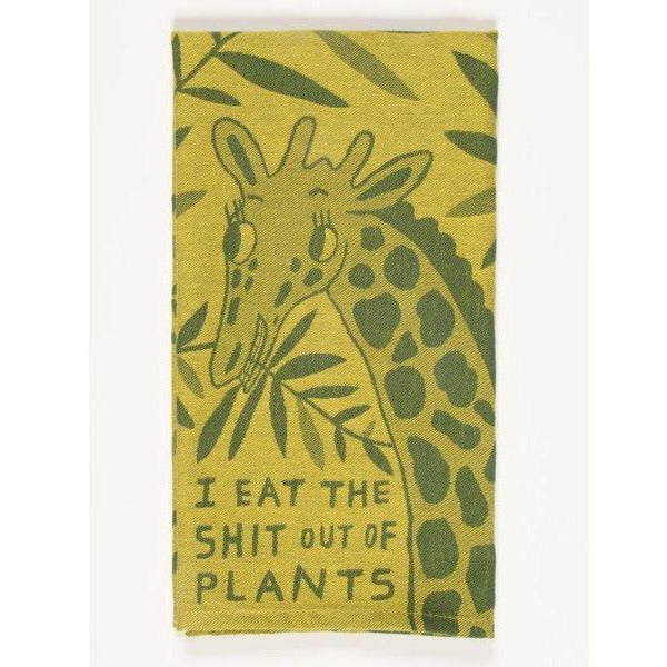 I Eat the Shit Out of Plants Kitchen Towel