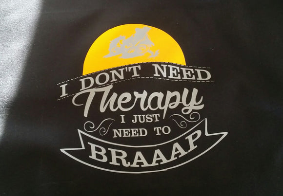 I don't need therapy I just need to Braaap Short Sleeve T-Shirt