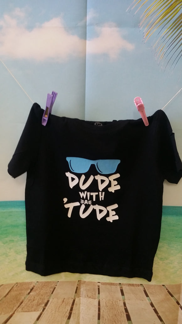 Dude with a tude Tee