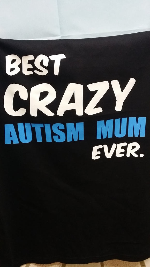 Best Crazy Autism Mum Short Sleeve T-Shirt