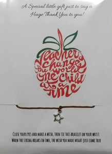 Teachers - Wish Bracelet - Teachers change the world one child at a time