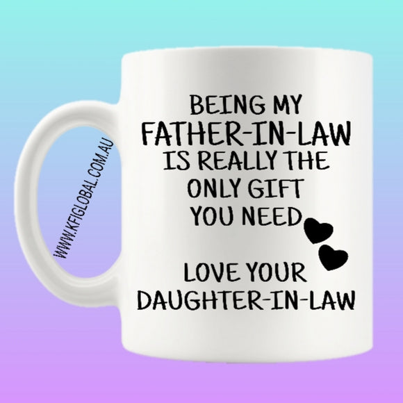 Being my father-in-law Mug Design