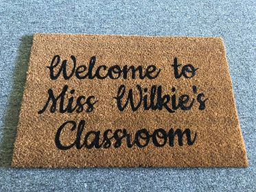Welcome to Teachers Classroom Door Mat