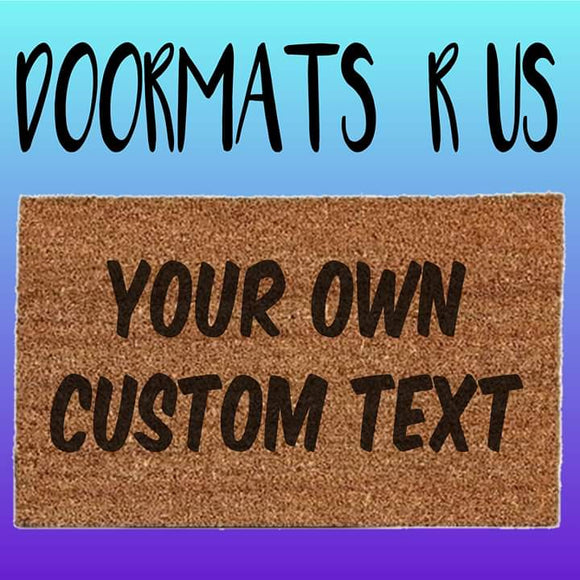 Custom Doormat - Doormats R Us