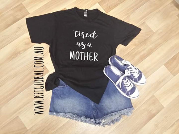 Tired as a mother full Design