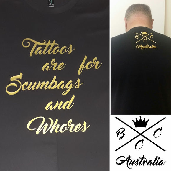 Tattoos are for scumbags BCCA Design