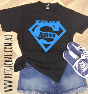 My Super Hero Has Autism Design