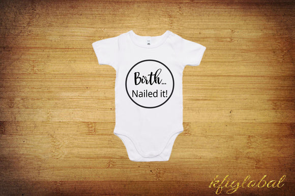 Birth... Nailed It! Outfit