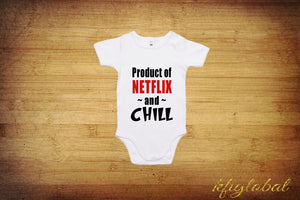 Product of netflix and chill tee
