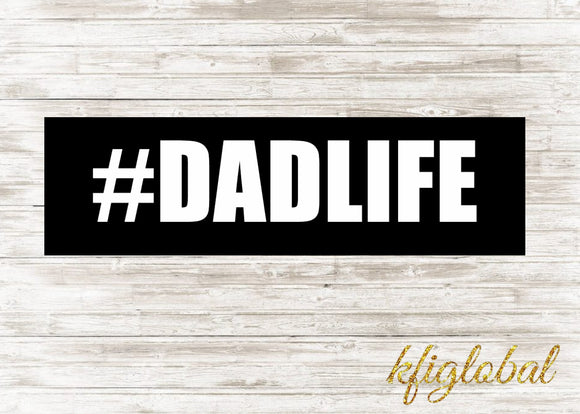 #DADLIFE Sticker