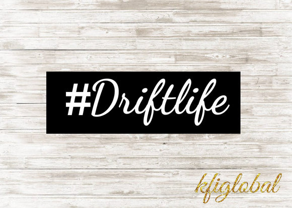 #Driftlife Sticker