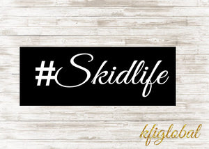 #Skidlife Sticker