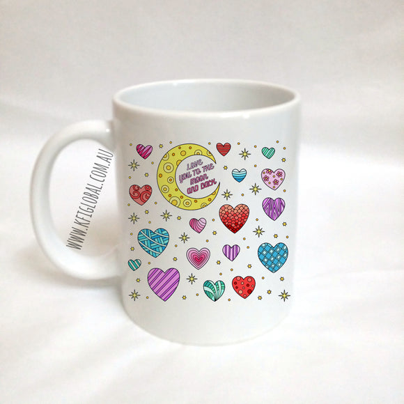 Love you to the moon and back Mug Design