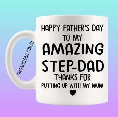 Happy father's day to my amazing step-dad Mug Design - stepdad