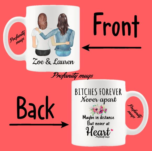 Personalised Bitches Forever Design Mug - Profanity Mugs