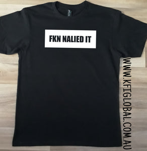 Fkn Nailed it design - All ages
