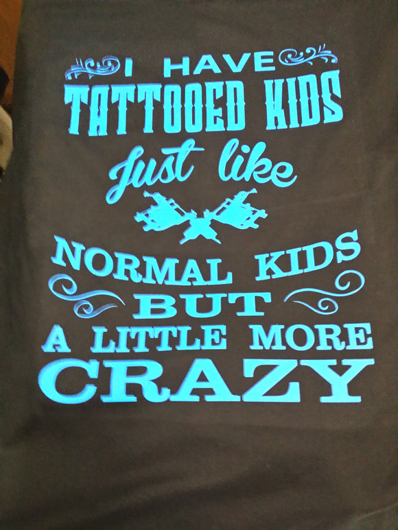I have Tattooed Kids tee