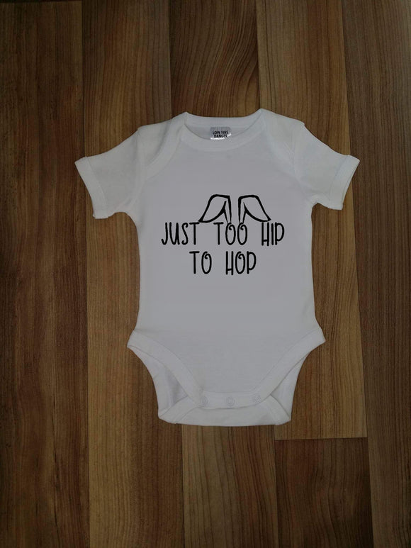Just too hip to hop Tee / Bodysuit