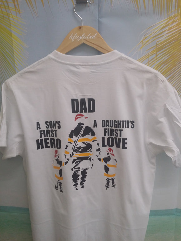 Son's first hero, daughter's first love Design - T-shirt ( Firefighter )