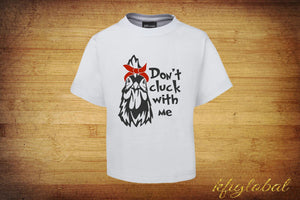 Don't cluck with me Design