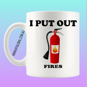 I put out fires Mug Design