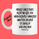 Merry Christmas from the kid you inadvertently inherited Mug Design - Profanity Mugs