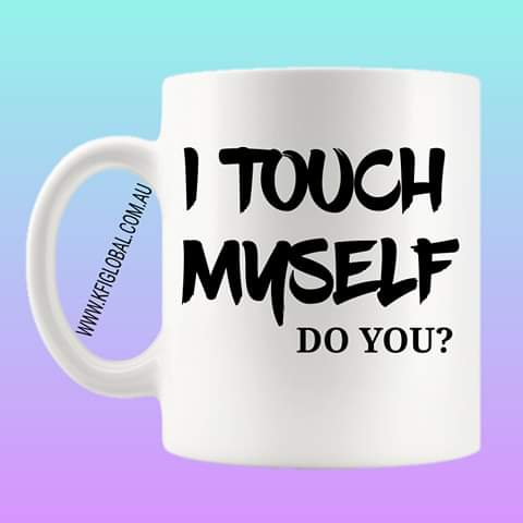 I touch myself Mug Design - cancer awareness