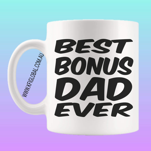 Best bonus dad ever Mug Design