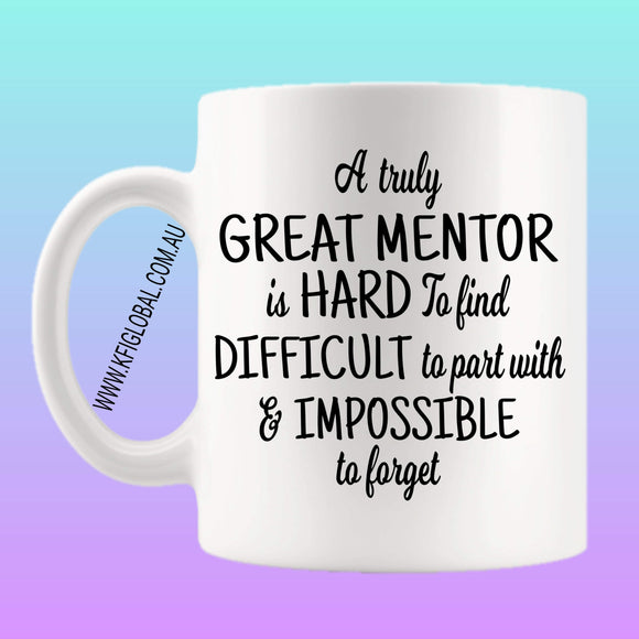 A truly great Mentor is hard to find Mug Design
