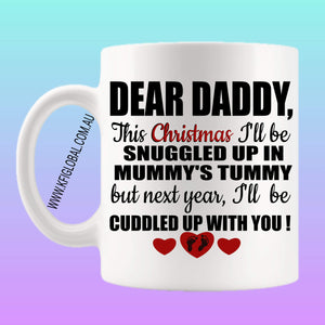Dear Daddy, This Christmas Mug Design