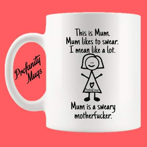 This is Mum Mug Design - Profanity Mugs