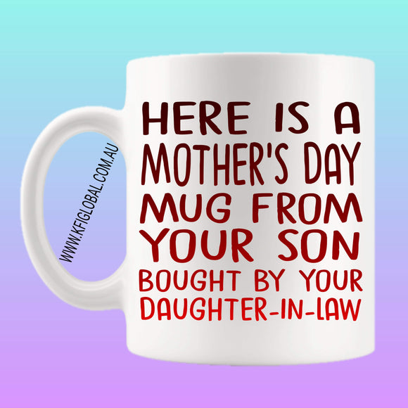 Here is a Mother's Day mug from your son Mug Design