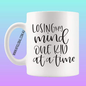 Losing my mind one kid at a time Mug Design
