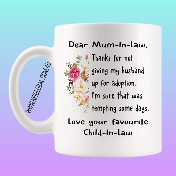 Dear mum-in-law Mug Design