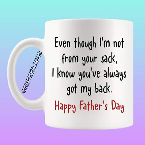 Even though I'm not from your sack Mug Design - stepdad