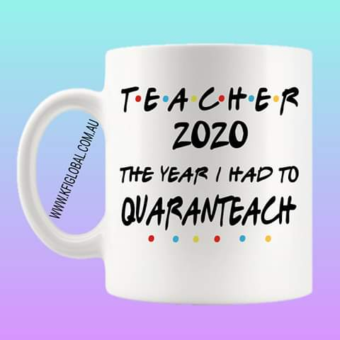 Teacher 2020 Mug Design - quaranteach
