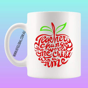 Teachers change the world one child at a time Mug Design