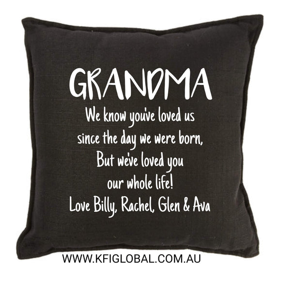 We know you've loved us cushion - Pillow