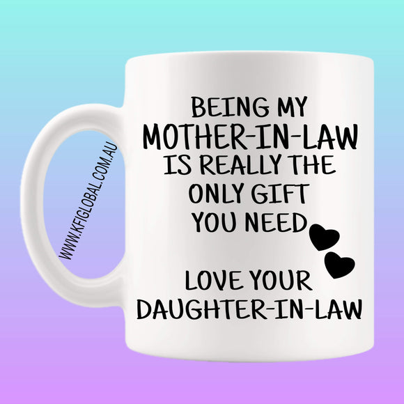 Being my mother-in-law Mug Design