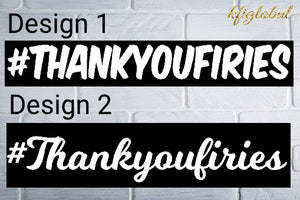 #Thankyoufiries Sticker