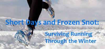 Short Days and Frozen Snot: Surviving Running Through the Winters