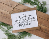 """As for me and my house we will serve the Lord"" Hanging rustic farmhouse sign decor Canvas Poster"