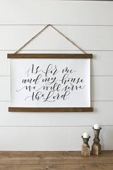 """As for me and my house we will serve the Lord"" Hanging farmhouse sign decor Canvas Poster"