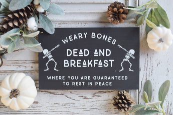 Dead and Breakfast Halloween Black Wood Sign
